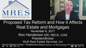 Tax Reform and How it Affects Real Estate and Mortgages